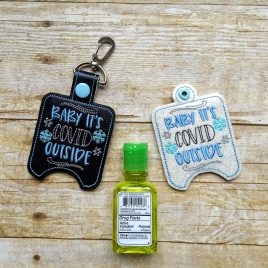 Baby it's covid outside Sanitizer Holders – DIGITAL Embroidery DESIGN