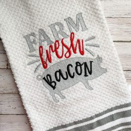 Farm Fresh Bacon – 2 sizes- Digital Embroidery Design