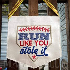 Run Like You Stole It- 3 sizes- Digital Embroidery Design