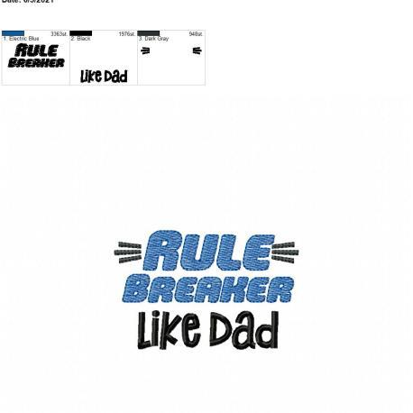 Rule Breaker Like Dad 4×4