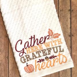 Gather Here with Grateful Hearts – 3 sizes- Digital Embroidery Design