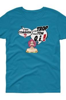 """Punchliness """"C'est combien ?"""" - T-shirt Femme manches courtes"""