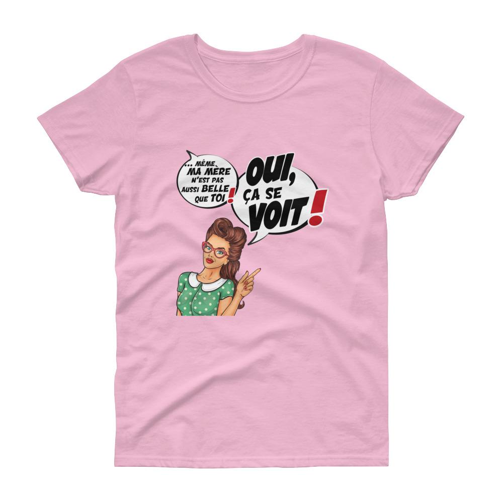 """Punchliness """"Ça se voit !"""" – T-shirt Femme manches courtes"""