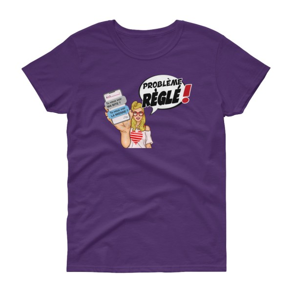 """Punchliness """"Problème réglé !"""" - T-shirt Femme manches courtes"""