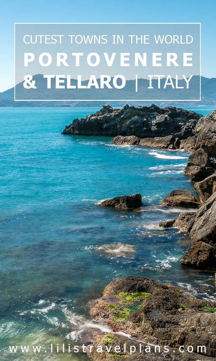 Tellaro and Portovenere, Ligurian Coast, Italy - Cutest towns in the world!
