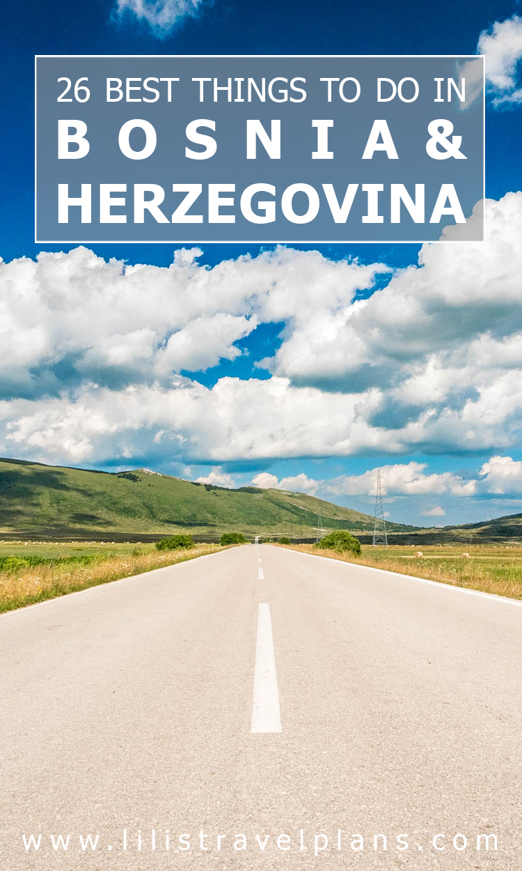 My ABC of the best things to do in Bosnia and Herzegovina