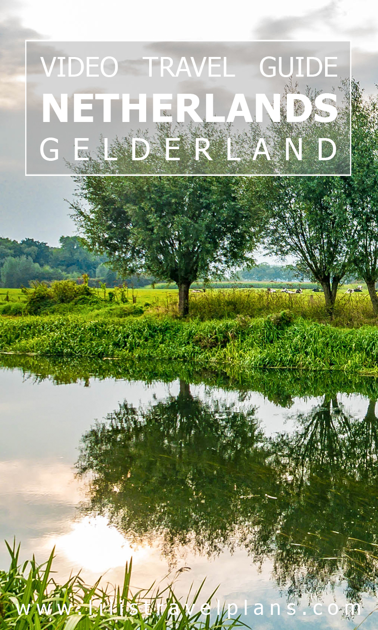 VIDEO GUIDE: DISCOVERING THE NETHERLANDS - A last-minute weekend in Gelderland