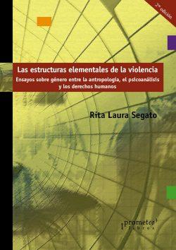 nor_Segato. estructuras elementales de la violencia
