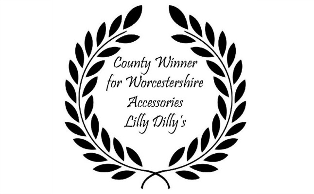 Image of Lilly Dilly's award for County Winner for Worcestershire accessories category