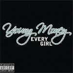Young Money Every Girl Single