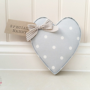 Fabric Hearts special nanny present. Dotty pale grey fabric wall heart. Personalised. Ideal present for Nanny, granny, mothers day, teacher gift, twins gift, new home present, baby present