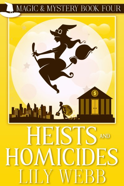 Heists and Homicides Cover