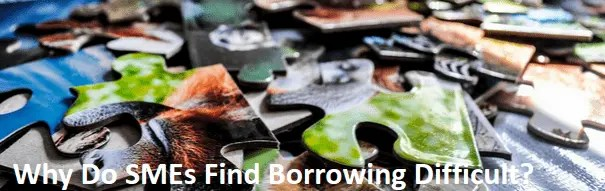 SME's find borrowing difficult