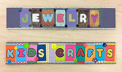 Finished signs for the Jewelry and Kid's Crafts classroom display signs.