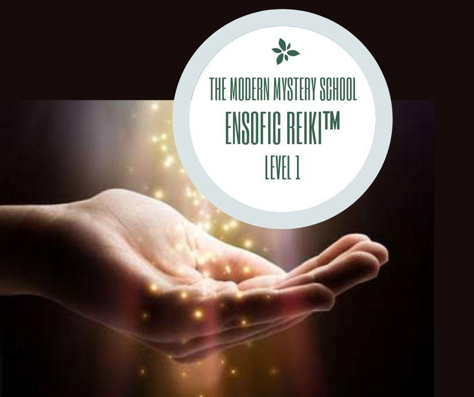 The Modern Mystery School Ensofic Reiki™ Level 1 @ Limina Lucem Centre of Excellence