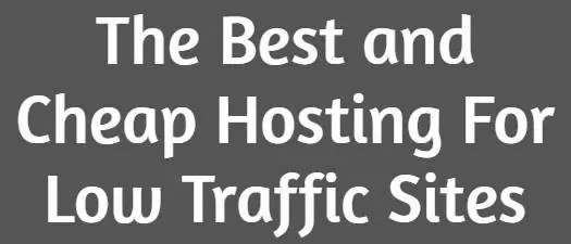 Hosting For Low Traffic Sites