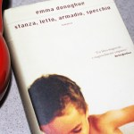 Stanza, letto, armadio, specchio – Room di Emma Donoghue