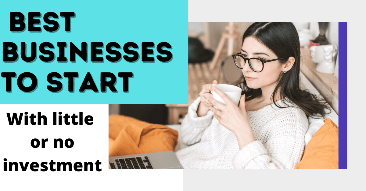 Start a business with little or no investment