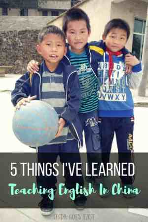5 Things I've Learned From Teaching In China | Linda Goes East