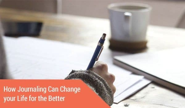 How Journaling Can Change your Life for the Better