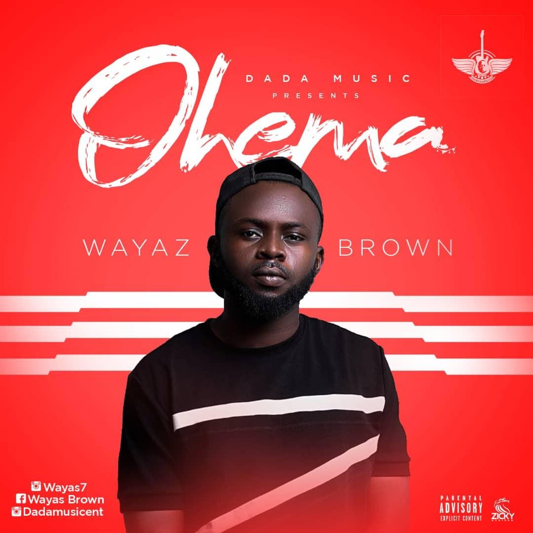 Wayaz Brown  Ohema (Prod. ELI)