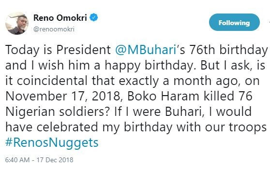 As President Buhari celebrates his 76th birthday today, Reno Omokri says, 'is it coincidental Boko Haram killed 76 Nigerian soldiers a month ago'