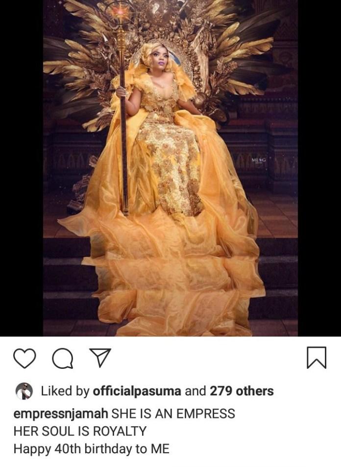 Empress Njamah looks regal in new photos to mark her 40th birthday