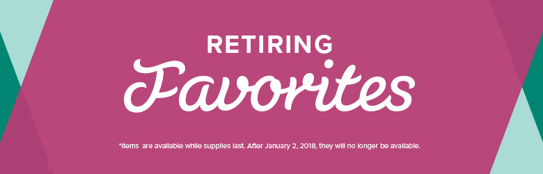 Year-End Sales Event – Retiring Favorites