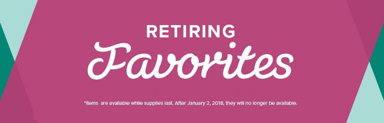 Year-End Sales Event – Retiring Favorites