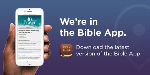 We're in the Bible App – Linden Road Presbyterian Church