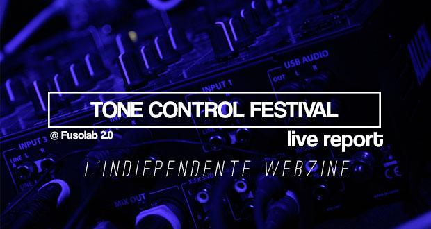 Tone control Live report