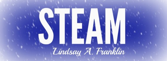 Lindsay Franklin Short Story Flash Fiction Steam