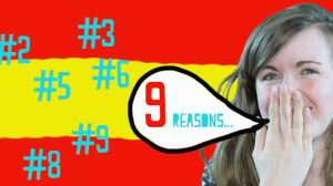 9 Reasons To Learn Spanish (and a Bonus Video!)