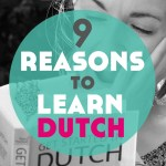 9 Reasons to Learn Dutch (+ Free Travel Phrases!)