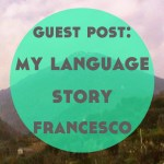 Guest Post: My Language Story – Francesco, FlashSticks