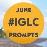 #IGLC June Prompts featuring Kerstin Hammes!