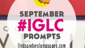 #IGLC Instagram Language Challenge September Prompts!