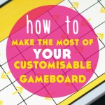 How to Make the Most of Your Customisable Gameboard for Teaching Languages