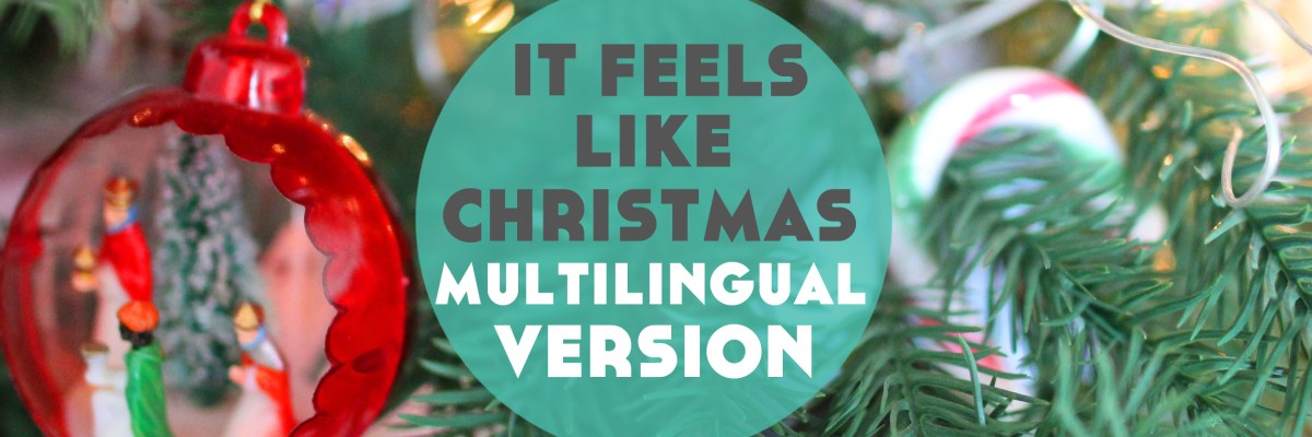 If It Feels Like Christmas from The Muppet Christmas Carol is one of your favourite Christmas songs then this is for you! Click through to see an awesome 18 language multilingual version.