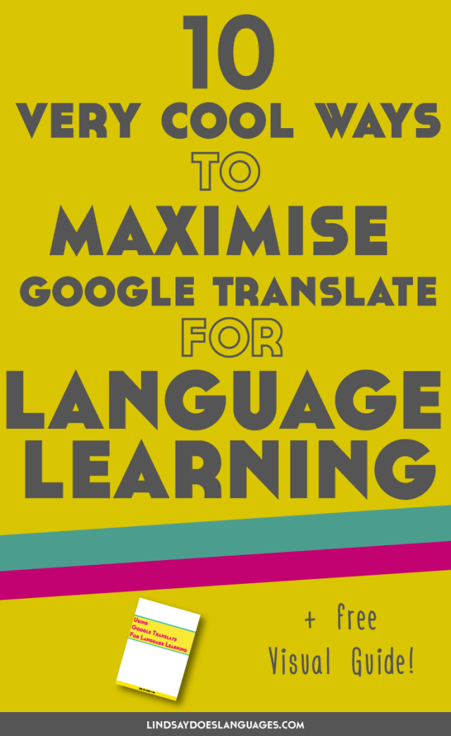Google Translate is a useful tool for all language learners. Click through to learn 10 very cool ways to use Google Translate for language learning >>
