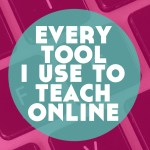 Every Tool I Use To Make My Online Language Teaching Business Happen