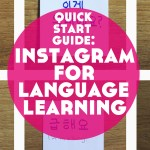 Quick Start Guide to Instagram for Language Learning