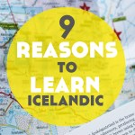 9 Reasons to Learn Icelandic