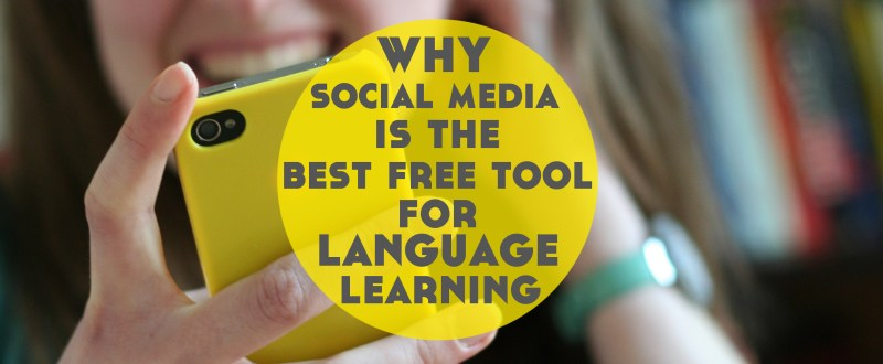 Why Social Media is the Best Free Language Learning Tool - Lindsay