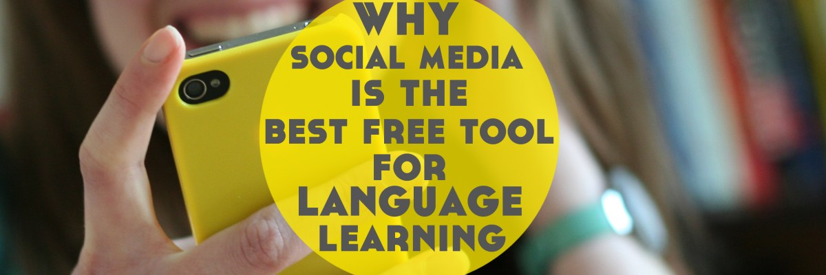 Social media is a great free tool for language learning. But why social media for language learning? I explain the 4 key points in this post...