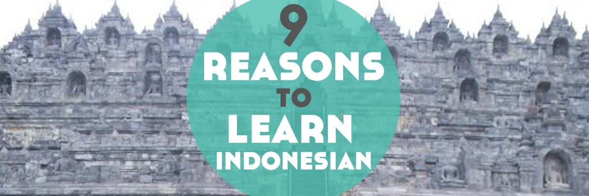 Want to know more about Indonesian? Here's 9 reasons to learn Indonesian and you can also download your free Indonesian travel phrases to get started!