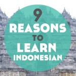 9 Reasons to Learn Indonesian