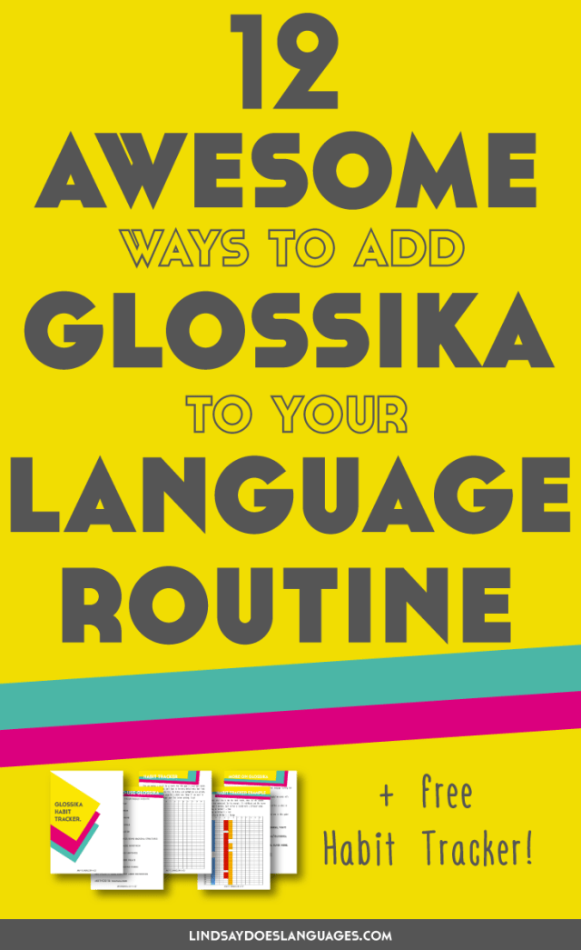 Glossika is a highly versatile language learning resource. To prove it, here are 12 awesome ways to add Glossika to your language learning routine. Click through for your free habit tracker! >>