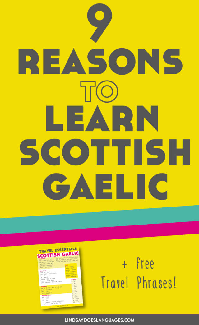 Want to learn Scottish Gaelic? Here's 9 reasons to learn the language including some top resource links + a video to inspire you to find out more about Scottish Gaelic! Click through for your free Travel Phrases PDF.>>