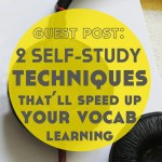 Guest Post: Speed Up Vocabulary Learning – 2 Self-Study Techniques You Can Start Today